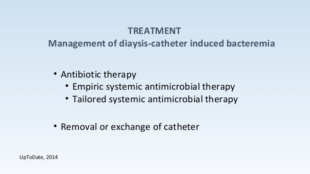 treatment guidelines for dialysis catheter-related bacteremia an update