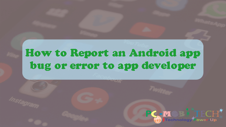 how to check bug in android application