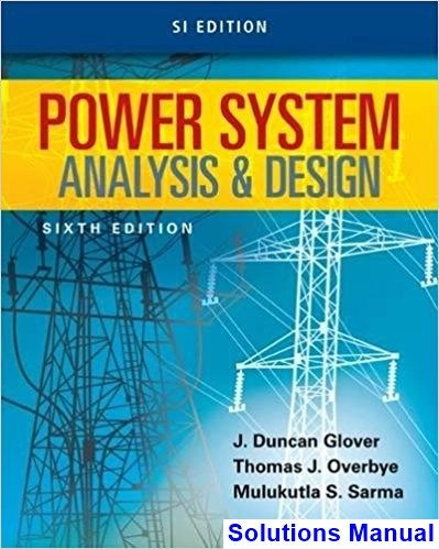 power system analysis and design fourth edition solution manual